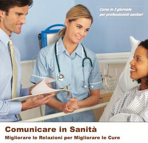Comunicare in Sanità, migliorare le Relazioni per Migliorare le Cure (Level 1)